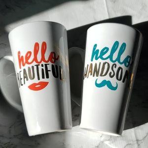 Hello beautiful hello handsome tall coffee mugs